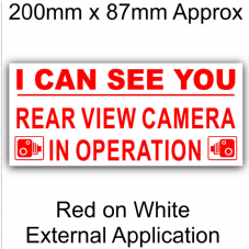 1 x External Sticker-I Can See You-Rear View Camera In Operation-Red on White-Security Warning-200mmx87mm-CCTV Sign-Van,Lorry,Truck,Taxi,Bus,Mini Cab